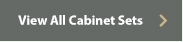 View All Cabinet Sets W