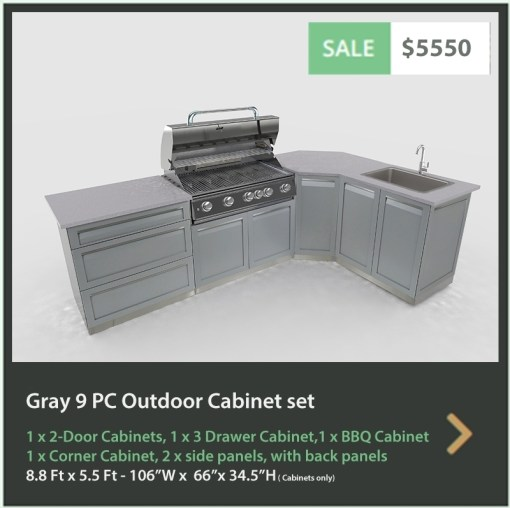5550 4 Life Outdoor Product Image 9 PC Outdoor kitchen Gray 1x2-Door Cabinet, 1 x 3-drawer cabinet, 1xFull door Corner Cabinet, 1x BBQ, 2 x side panels, 2 x back panels, 1 x corner back panels